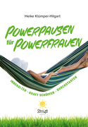 Powerpausen für Powerfrauen