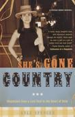 She's Gone Country: Dispatches from a Lost Soul in the Heart of Dixie