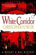 White Corridor: A Peculiar Crimes Unit Mystery