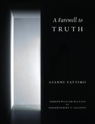 A Farewell to Truth