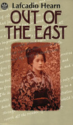 Out of the East: Reveries and Studies in New Japan