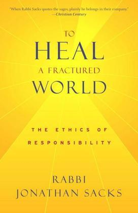 To Heal a Fractured World: The Ethics of Responsibility