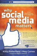 Why Social Media Matters: School Communication in the Digital Age