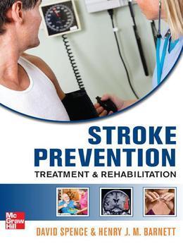 Stroke Prevention, Treatment, and Rehabilitation