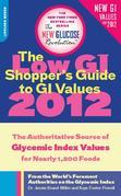 The Low GI Shopper's Guide to GI Values 2012: The Authoritative Source of Glycemic Index Values for Nearly 1,200 Foods