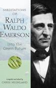 Meditations of Ralph Waldo Emerson