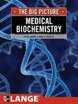 Medical Biochemistry: The Big Picture: The Big Picture