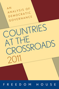 Countries at the Crossroads 2011: An Analysis of Democratic Governance