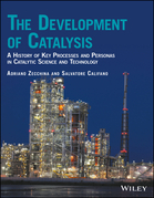 The Development of Catalysis
