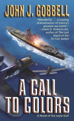 A Call to Colors: A Novel of the Leyte Gulf