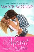 Meant to Be: A Whisper Creek Novel