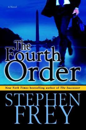 The Fourth Order: A Novel