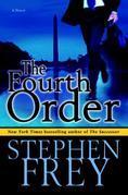 The Fourth Order: A Novel