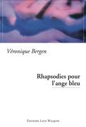 Rhapsodies pour l'ange bleu