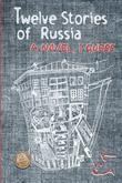 Twelve Stories of Russia