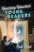 Reaching Reluctant Young Readers