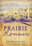 The Prairie Romance Collection