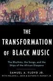 The Transformation of Black Music