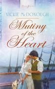 Mutiny of the Heart