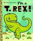 I'm a T. Rex!