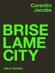 Brise Lame City