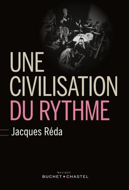 Une civilisation du rythme