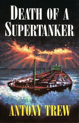 Death of a Supertanker