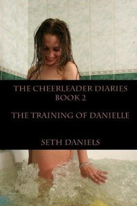 The Training of Danielle