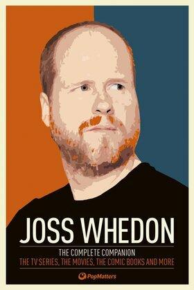 Joss Whedon: The Complete Companion
