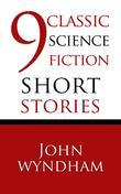 9 Classic Science Fiction Short Stories