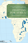 Fighting for Africa: The Pan-African Contributions of Ambassador Dudley J. Thompson and Bill Sutherland