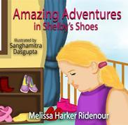 Amazing Adventures in Shelby's Shoes