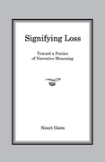 Signifying Loss: Toward a Poetics of Narrative Mourning