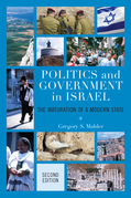 Politics and Government in Israel: The Maturation of a Modern State