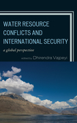 Water Resource Conflicts and International Security: A Global Perspective