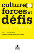 Cultures forces et dfis du 21e sicle