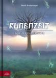 Runenzeit 6 - Der ewige Cherusker