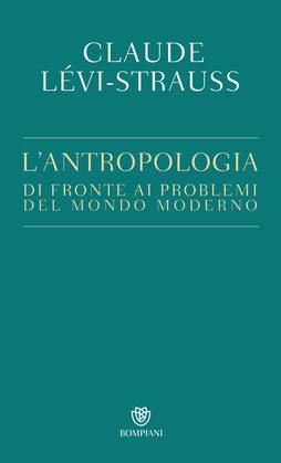 L'antropologia di fronte ai problemi del mondo moderno