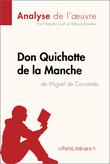 Don Quichotte de la Manche de Miguel de Cervantès (Analyse de l'oeuvre)