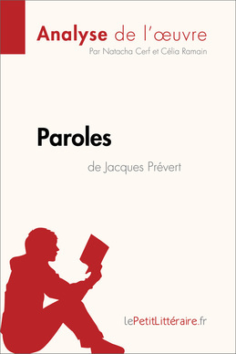 Paroles de Jacques Prévert (Analyse de l'oeuvre)