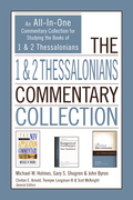 The 1 and 2 Thessalonians Commentary Collection
