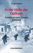 In der Hölle der Ostfront