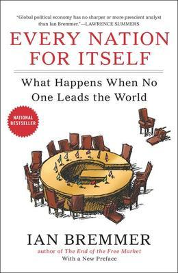 Every Nation for Itself: What Happens When No One Leads the World