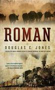 Roman: A Novel of the West