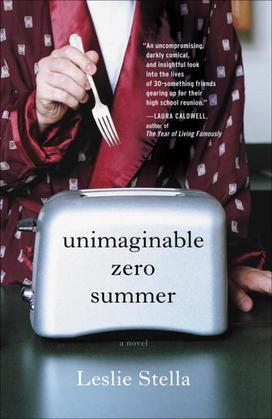 Unimaginable Zero Summer: A Novel