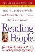 Reading People: How to Understand People and Predict Their Behavior -- Anytime, Anyplace
