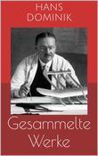 Gesammelte Werke (Vollständige und illustrierte Ausgaben)