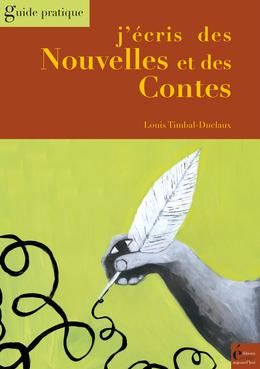J'écris des Nouvelles et des Contes