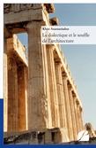 La dialectique et le souffle de l'architecture