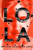 Lola: A Novel